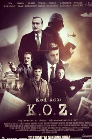 Kod Adı K.O.Z.: Maskeler Düşüyor izle
