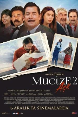 Mucize 2: Aşk izle